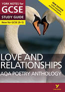 York Notes AQA Anthology: Love and Relationships (Grades 9–1) NEW EDITION GCSE Revision Study Guide