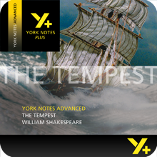 The Tempest: Advanced York Notes A Level Revision Guide