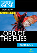 York Notes Lord of the Flies: Workbook (Grades 9–1)  GCSE Revision Study Guide