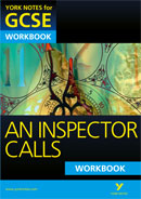 York Notes An Inspector Calls: Workbook GCSE Revision Study Guide