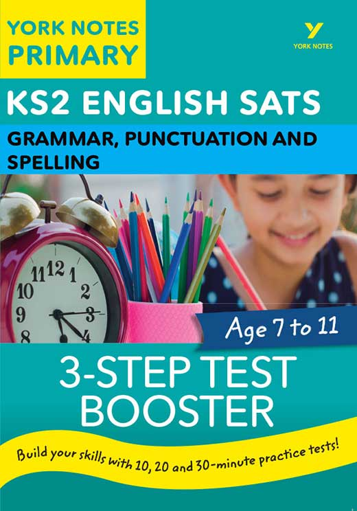 York Notes 3-Step Test Booster Grammar, Punctuation and Spelling KS2 Revision Study Guide
