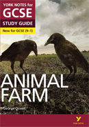 York Notes Animal Farm (Grades 9–1) GCSE Revision Study Guide