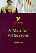 York Notes A Man for All Seasons: GCSE GCSE Revision Study Guide