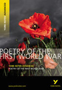 Poetry of the First World War: Advanced York Notes A Level Revision Guide
