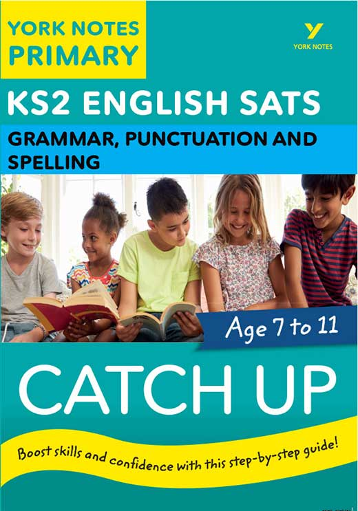 York Notes Catch Up Grammar, Punctuation and Spelling KS2 Revision Study Guide