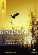 York Notes Birdsong: Advanced A Level Revision Study Guide