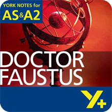 Doctor Faustus: AS & A2 York Notes A Level Revision Guide