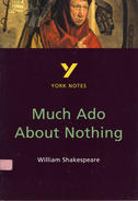 York Notes Much Ado About Nothing: GCSE GCSE Revision Study Guide