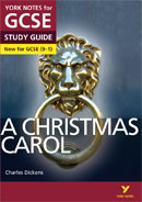 York Notes A Christmas Carol (Grades 9–1)  GCSE Revision Study Guide