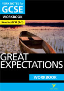 York Notes Great Expectations Workbook (Grades 9–1) GCSE Revision Study Guide