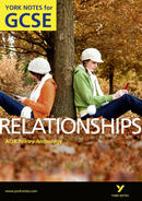 York Notes AQA Anthology: Relationships: GCSE GCSE Revision Study Guide