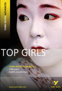 York Notes Top Girls: Advanced A Level Revision Study Guide