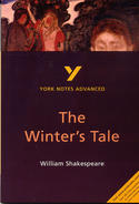 York Notes The Winter's Tale: Advanced A Level Revision Study Guide