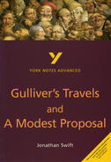 York Notes Gulliver's Travels and A Modest Proposal: Advanced A Level Revision Study Guide