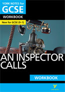 York Notes An Inspector Calls Workbook (Grades 9–1)  GCSE Revision Study Guide