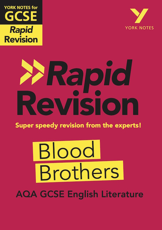 York Notes Blood Brothers: AQA Rapid Revision Guide (Grades 9-1) GCSE Revision Study Guide