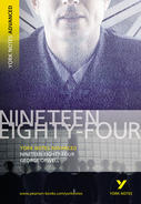 York Notes Nineteen Eighty Four: Advanced A Level Revision Study Guide