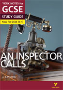 York Notes An Inspector Calls (Grades 9–1) GCSE Book Cover