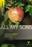 York Notes All My Sons: Advanced A Level Revision Study Guide