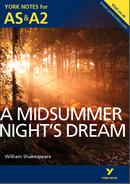 York Notes A Midsummer Night's Dream: AS & A2 A Level Book Cover