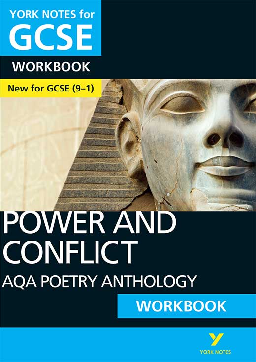 York Notes AQA Anthology: Power and Conflict Workbook (Grades 9–1) GCSE Revision Study Guide