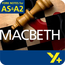 Macbeth: AS & A2 York Notes A Level Revision Guide
