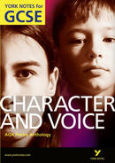 York Notes AQA Anthology: Character & Voice: GCSE GCSE Revision Study Guide