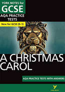 York Notes A Christmas Carol: AQA Practice Tests with Answers GCSE Revision Study Guide