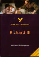 York Notes Richard III: Advanced A Level Revision Study Guide