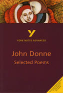York Notes John Donne, Selected Poems: Advanced A Level Revision Study Guide
