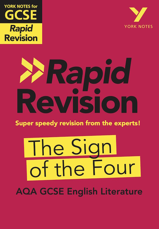 York Notes The Sign of the Four: AQA Rapid Revision Guide (Grades 9-1) GCSE Revision Study Guide