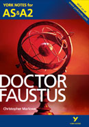 York Notes Doctor Faustus: AS & A2 A Level Revision Study Guide