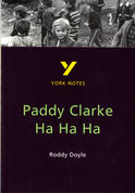 York Notes Paddy Clarke Ha Ha Ha: GCSE GCSE Revision Study Guide