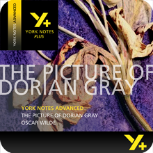 The Picture of Dorian Gray: Advanced York Notes A Level Revision Guide