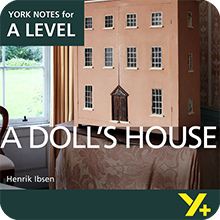 A Doll's House: A Level York Notes A Level Revision Guide