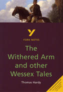 The Withered Arm and Other Wessex Tales: GCSE York Notes GCSE Revision Guide