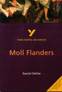 York Notes Moll Flanders: Advanced A Level Revision Study Guide