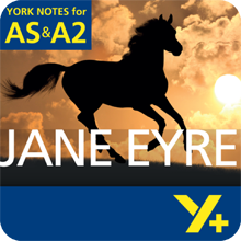 Jane Eyre: AS & A2 York Notes A Level Revision Guide