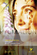 York Notes Pygmalion: GCSE GCSE Revision Study Guide