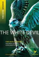 York Notes The White Devil: Advanced A Level Revision Study Guide