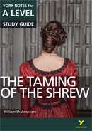 York Notes The Taming of the Shrew: A Level A Level Book Cover