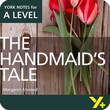 The Handmaid's Tale: A Level York Notes A Level Revision Guide