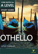 York Notes Othello: A Level A Level Revision Study Guide
