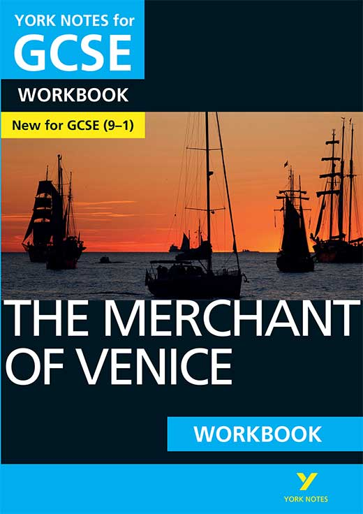 York Notes The Merchant of Venice Workbook (Grades 9–1) GCSE Revision Study Guide