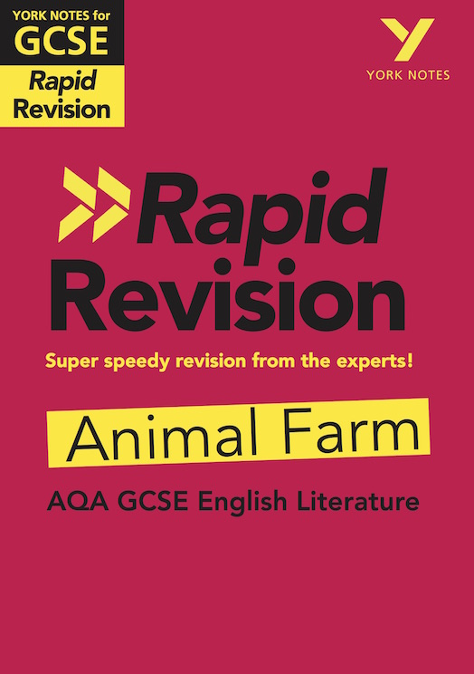 York Notes Animal Farm: AQA Rapid Revision Guide (Grades 9-1) GCSE Revision Study Guide