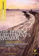 York Notes The French Lieutenant's Woman: Advanced A Level Revision Study Guide