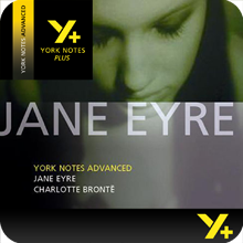 Jane Eyre: Advanced York Notes A Level Revision Guide