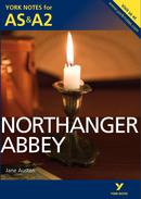 York Notes Northanger Abbey: AS & A2 A Level Book Cover
