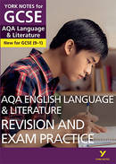 York Notes AQA English Language & Literature: Revision and Exam Practice GCSE Revision Study Guide