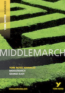 York Notes Middlemarch: Advanced A Level Revision Study Guide